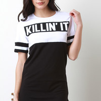 Killin It Sporty T-shirt Dress