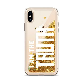 """""""I AM THE TRUTH"""" Positive Motivational & Inspiring Quoted Liquid Glitter iPhone Mobile Phone Case"""