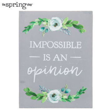 Impossible Is An Opinion Wood Decor | Hobby Lobby | 5895933