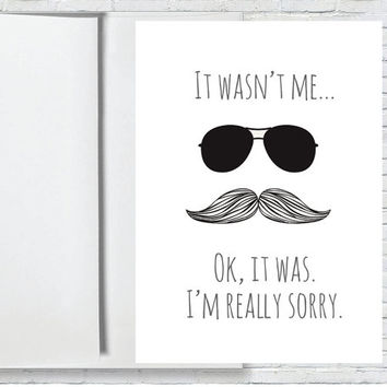 Apology Greeting Card - I'm Sorry Card - Disguise Greeting Card - Witty, Funny & Punny!