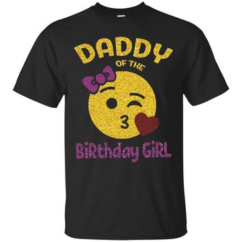 Daddy of the Birthday Girl Emoji Pink Shirt Kiss Heart Tee