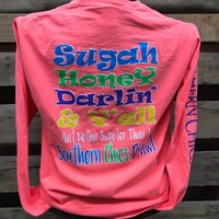 Southern Chics Apparel Sugah Honey Darling Comfort Colors Girlie Bright Long Sleeve T Shirt