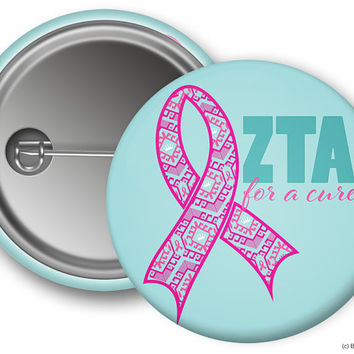 ZTA Zeta Tau Alpha For A Cure Ribbon Think Pink Sorority Greek Button