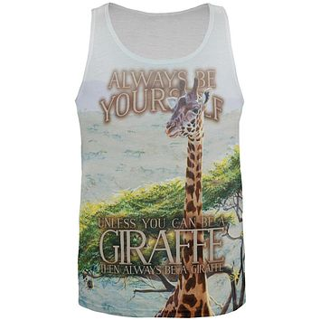 Always Be Yourself Unless Giraffe All Over Mens Tank Top