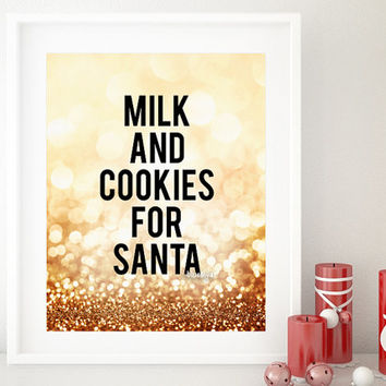 "Christmas printable decor ""Milk and cookies for Santa"" printable sign, Santa sign, holiday print, Santa printable sign, gold glitter - gp115"