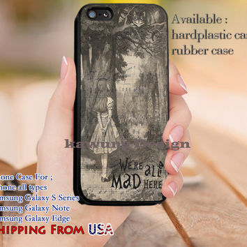 We're all Mad Here Quote iPhone 6s 6 6s+ 5c 5s Cases Samsung Galaxy s5 s6 Edge+ NOTE 5 4 3 #cartoon #anime #alice dl9