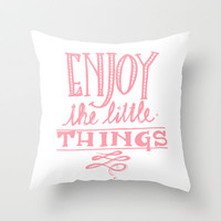 The Little Things. Throw Pillow by Sjaeℱashion | Society6