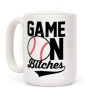 Game On Bitches Baseball