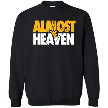 Almost Heaven West Virginia Tee - Gifts For WVU Mountaineer Printed Crewneck Pullover Sweatshirt 8 oz