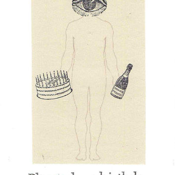Please Have Birthday Card | Weird Funny Birthday Card Oddities Indie Men Women Vintage Eye