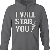 Shirts By Sarah Men's Funny Nurses Hoodie I Will Stab You Sweatshirt For Nursing