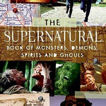 The Supernatural Book of Monsters, Spirits, Demons, and Ghouls