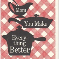 Mom You Make Everything Better Cookbook Card