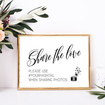 Wedding hashtag sign printable, Instagram wedding sign, Share the love sign, Custom hashtag sign for wedding, Personalized signs for wedding