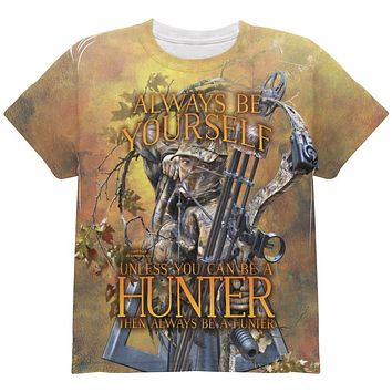 Always Be Yourself Unless Bow Hunter All Over Youth T Shirt