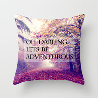 oh darling, lets be adventurous Throw Pillow by Sylvia Cook Photography
