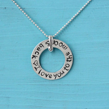 Love necklace sterling silver handmade hand stamped 1 inch washer with I love you to the moon and back Valentine's gift for her