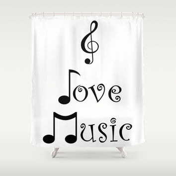 """I Love Music"" Shower Curtain by Moonshine Paradise"