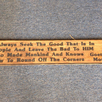 Wooden Sign Goethes Mother Rustic Carved Quote Always Seek Good In People Primitive Black Letters lcww