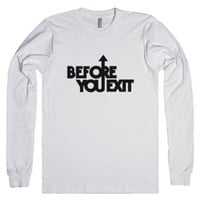 Before You Exit Logo Long Sleeve Tee-Unisex White T-Shirt