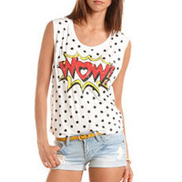 """WOW"" Polka Dot Graphic Muscle Tee: Charlotte Russe"