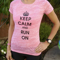 Keep Calm and Run On Neon Pink Tee
