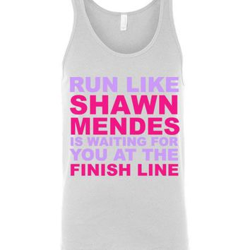 Run Like Shawn Mendes is Waiting for You at the Finish Line Unisex Tank Top