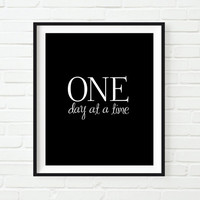 Motivational quote print One day at a time College dorm Room decor College dorm art Inspirational printable Wall art Instant download