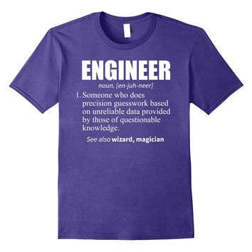 Engineer Definition Shirt- Engineering T-Shirt