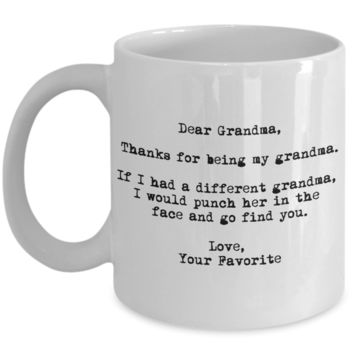 Dear Grandma Punched in the Face Mug