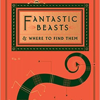 Fantastic Beasts and Where to Find Them (Hogwarts Library Book)