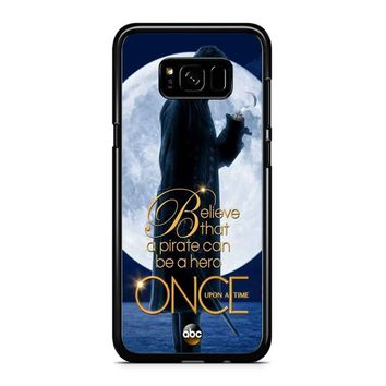 Once Upon A Time Captain Hook Believe Samsung Galaxy S8 Case