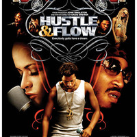 Hustle and Flow Everybody Gotta Have A Dream Movie Poster 11x17