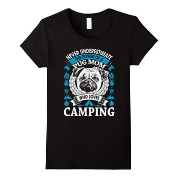 Womens Camping Pug Dog Mom T-shirt