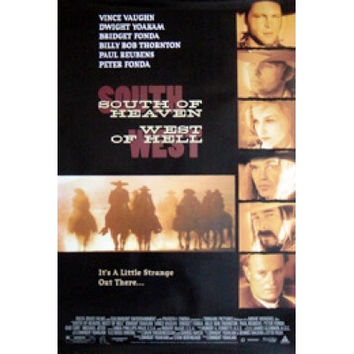 South of Heaven, West of Hell Movie Poster 27x40 Used Richard Smith, Jim Clark, Bridget Fonda, Warren Zevon, Forrie J Smith, Dwight Yoakam, Vince Vaughn, Amber Taylor, Bud Cort, George Dobbs, Bo Hopkins, Thadd Turner