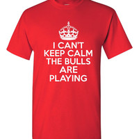 Funny I Can't Keep Calm The Bulls Are Playing T-shirt!! Great Chicago Bulls tshirt for any fan. Available in ladies, unisex & various sizes