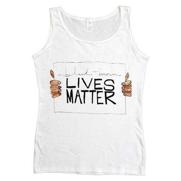 Black & Brown Lives Matter -- Women's Tanktop