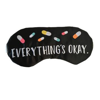 EVERYTHING'S OKAY SLEEPING EYE MASK