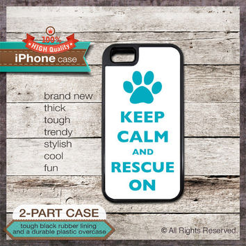 Keep Calm And Rescue On - iPhone 6, 6+, 5 5S, 5C, 4 4S, Samsung Galaxy S3, S4