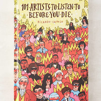 101 Artists To Listen To Before You Die By Ricardo Cavolo - Urban Outfitters