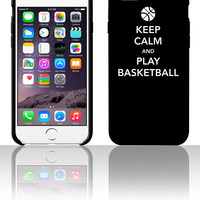Keep Calm and Play Basketball 5 5s 6 6plus phone cases