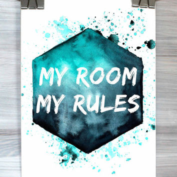 My Room My Rules Print Quote Bedroom Wall Art Typography Poster Watercolor Apartment Dorm Home Decor