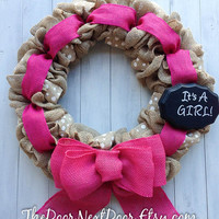 Baby Announcement Wreath - Gender Reveal Wreath - Burlap Wreath - Its A Girl Wreath