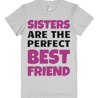 Sisters Are The Best Friends-Female Silver T-Shirt