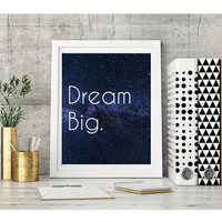 Dream Big White Font Galaxy Background Digital Download 8X10