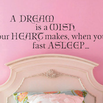 A Dream Is A Wish Your Heart Makes Fast Asleep Cinderella Wall Decal Sticker
