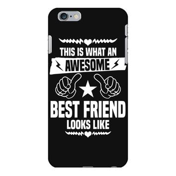Awesome Best Friend Looks Like iPhone 6/6s Plus Case
