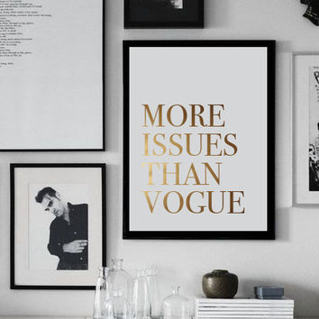 More Issues Than Vogue, Gold Print, Gold Wall Art, Fashion Decor, Fashion Illustration, Home Decor, Wall Art, Gold Foil Print, Gold Art.
