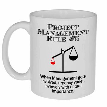 Project Management Rule #5 Coffee or Tea Mug