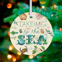 Take Me To The Sea ~ Ceramic Ornament